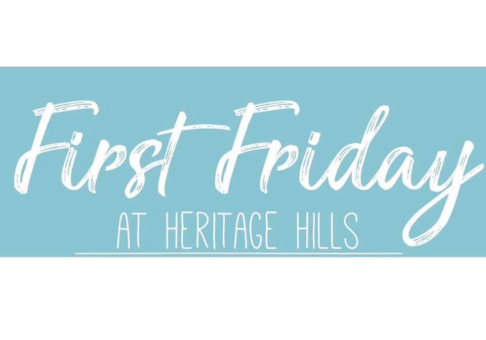 First Friday at Heritage Hills – November 1st